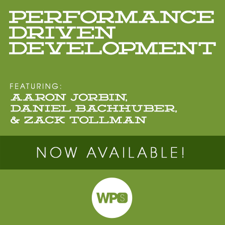 Performance Driven Development