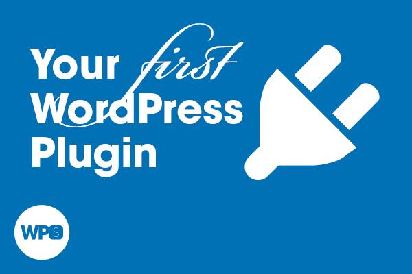 Your First WordPress Plugin