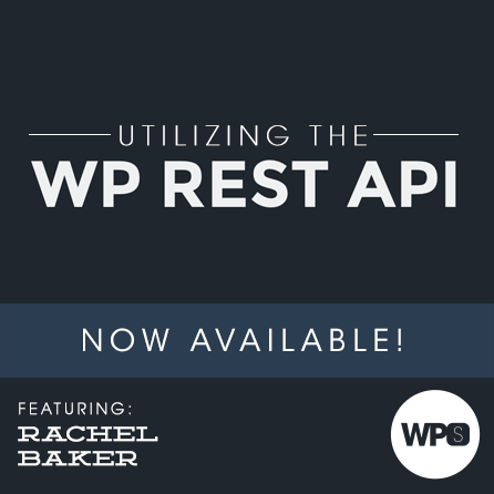 Utilizing the WP REST API