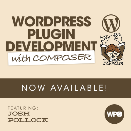 WordPress Plugin Development with Composer
