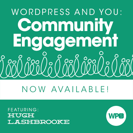 WordPress and You: Community Engagement