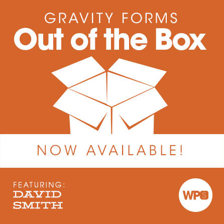 Gravity Forms Out of the Box