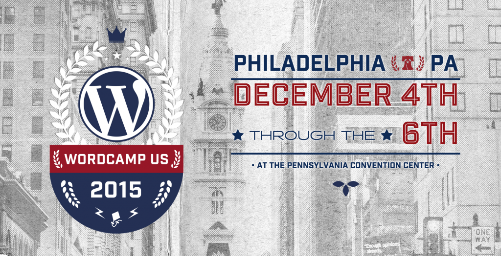 WordCamp US: Dec 4-6, 2015