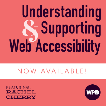 Understanding & Supporting Web Accessibility with Rachel Cherry