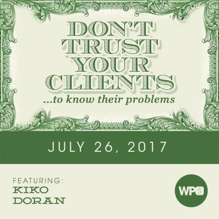 Don't Trust Your Clients
