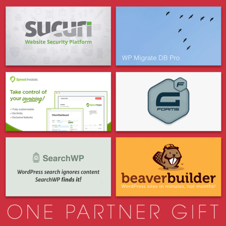 Partner gifts from Sucuri, WP Migrate DB Pro, Sprout Invoices, Gravity Forms, SearchWP, and Beaver Builder