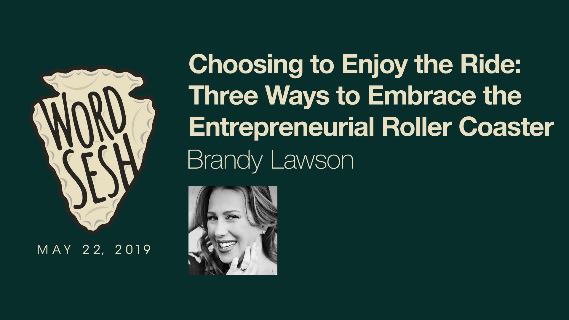 00-01-WordSesh-Entrepreneurial-Roller-Coaster-Brandy-Lawson