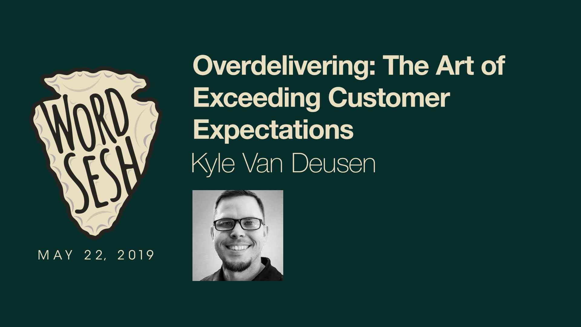 00-02-WordSesh-Overdelivering-Kyle-Van-Deusen