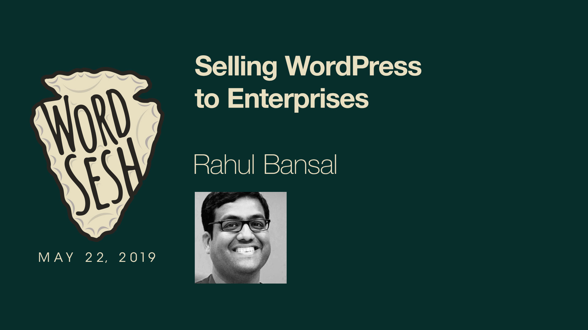 02-WordSesh-Selling-WordPress-to-Enterprise-Rahul-Bansal