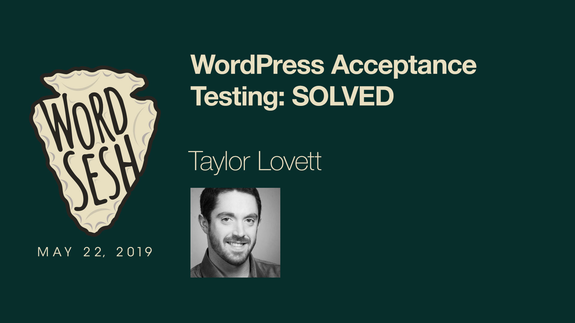 04-WordSesh-WordPress-Acceptance-Testing-Solved-Taylor-Lovett
