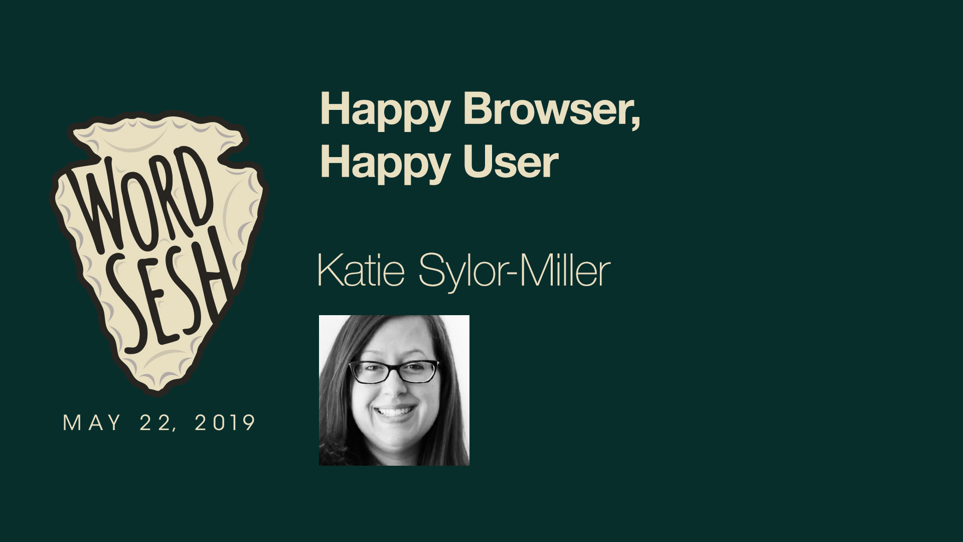 05-WordSesh-Happy-Browser-Happy-User-Katie-Sylor-Miller