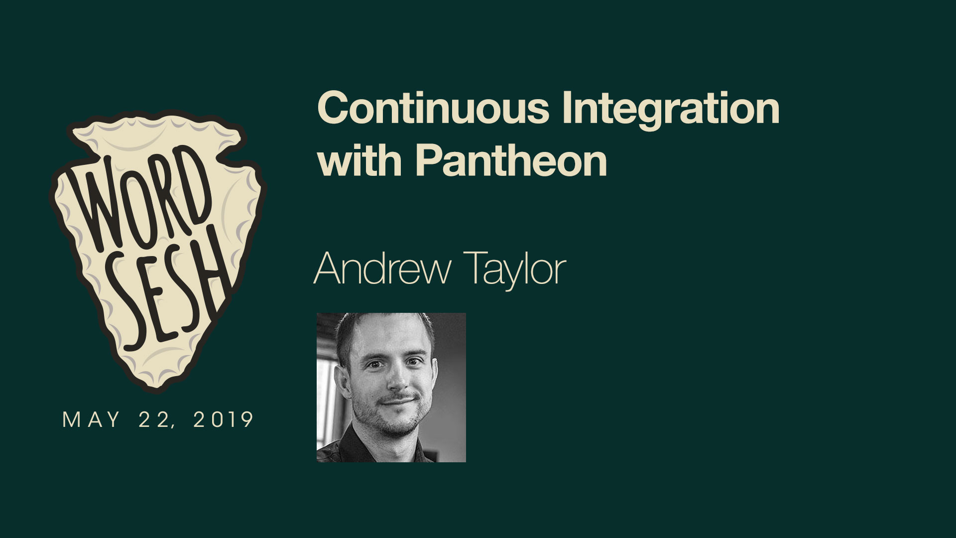 06-WordSesh-Continuous-Integration-Pantheon-Andrew-Taylor