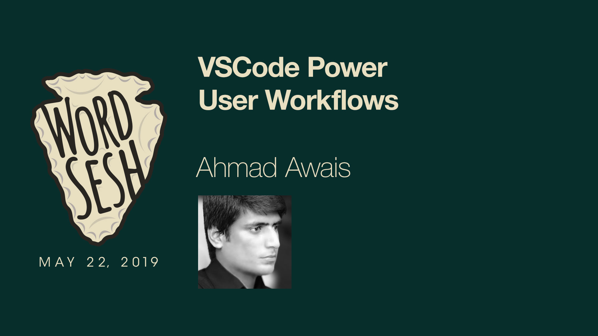 08-WordSesh-VSCode-Power-User-Workflows-Ahmad-Awais