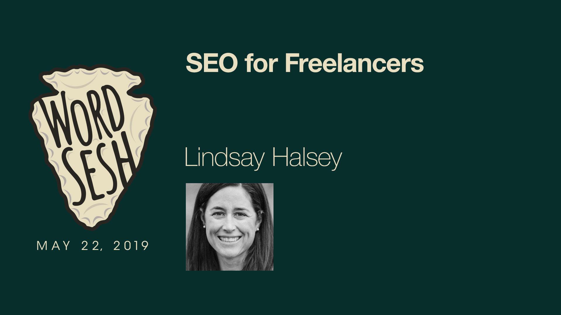 14-WordSesh-SEO-for-Freelancers-Lindsay-Halsey