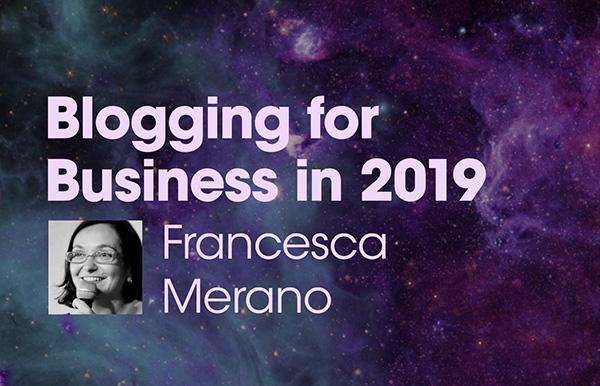 "Title slide for ""Blogging for Business in 2019"""