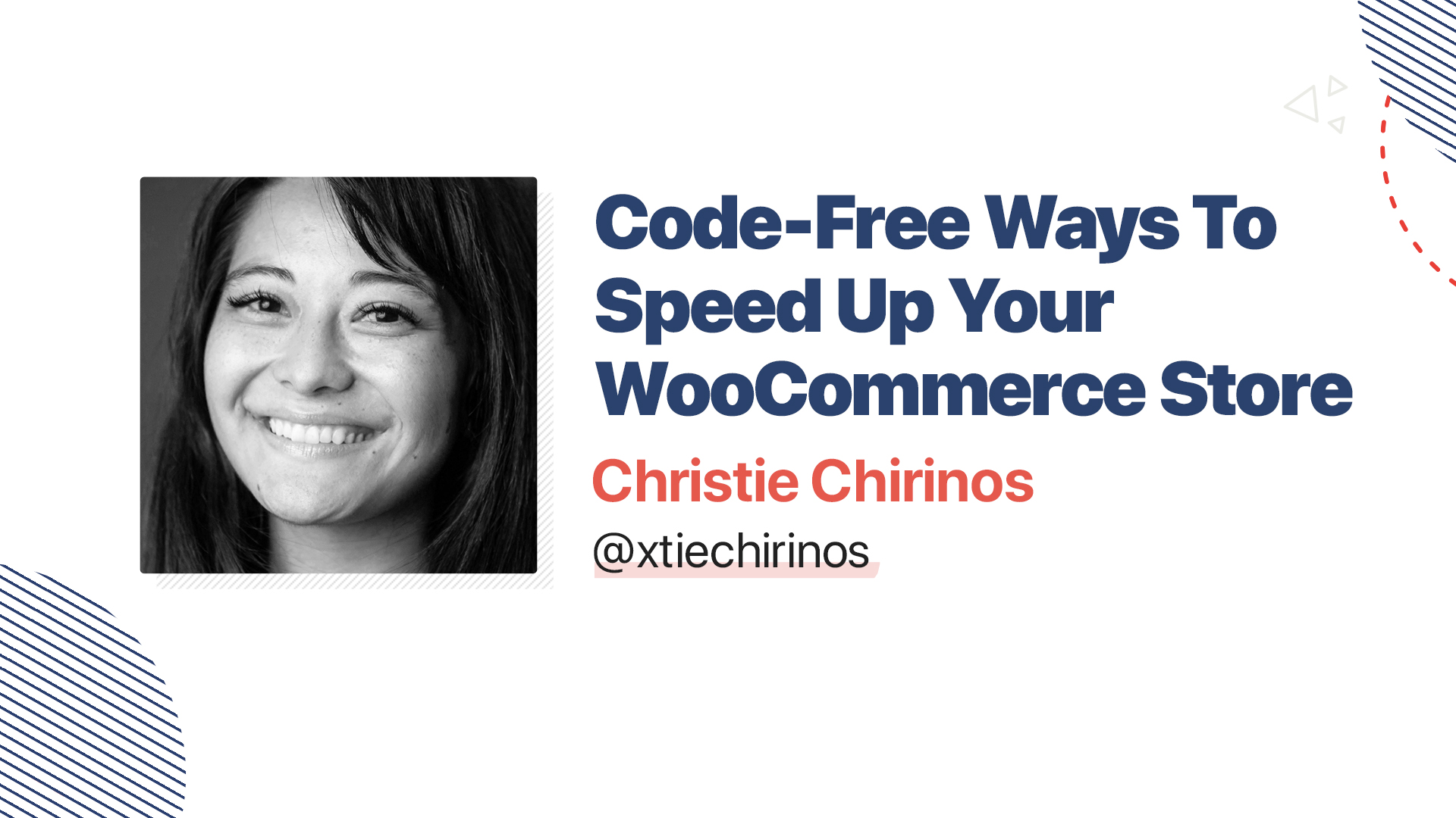 Title slide for: Code-Free Ways To Speed Up Your WooCommerce Store