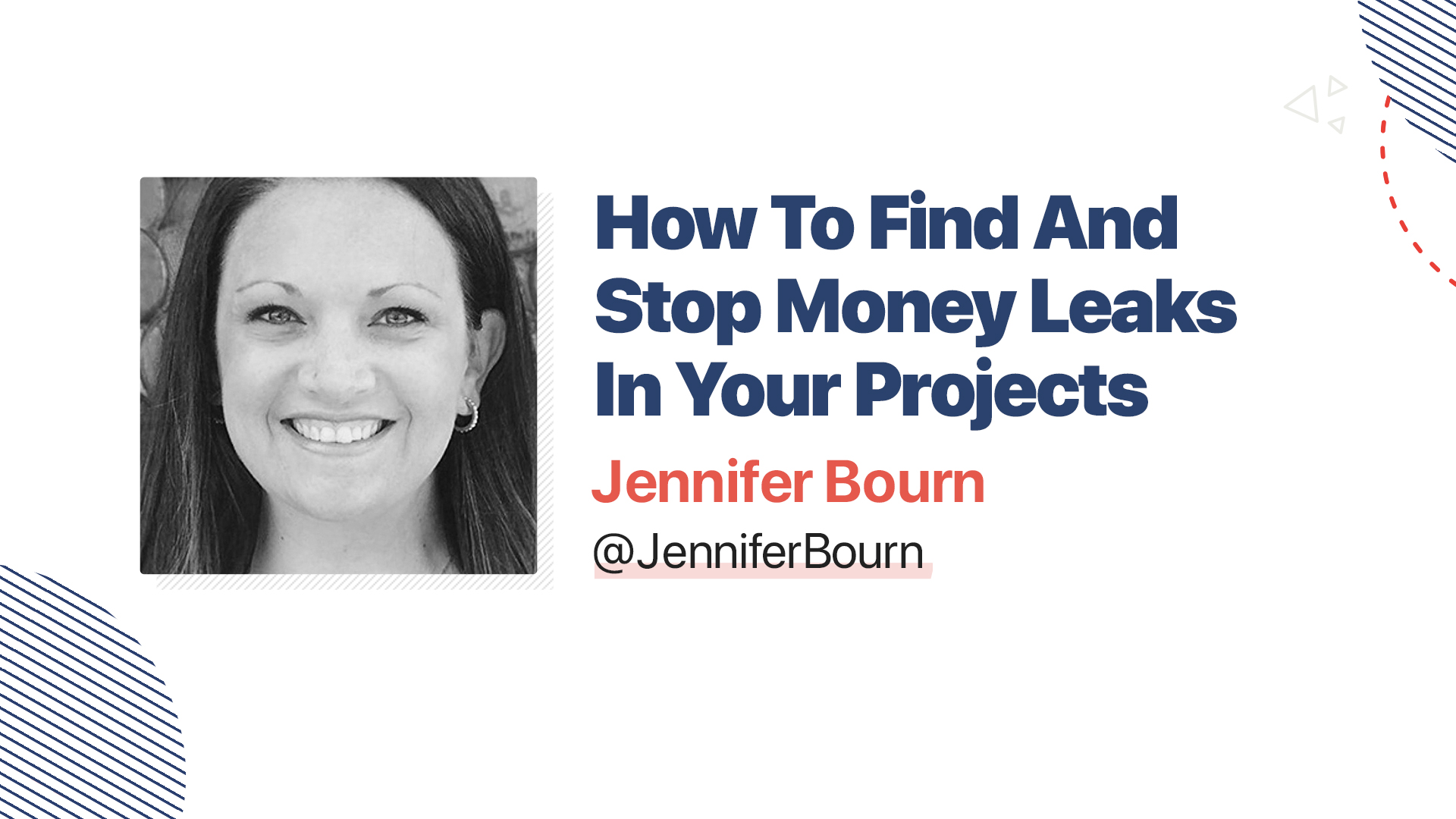 Title slide for: How To Find And Stop Money Leaks In Your Projects
