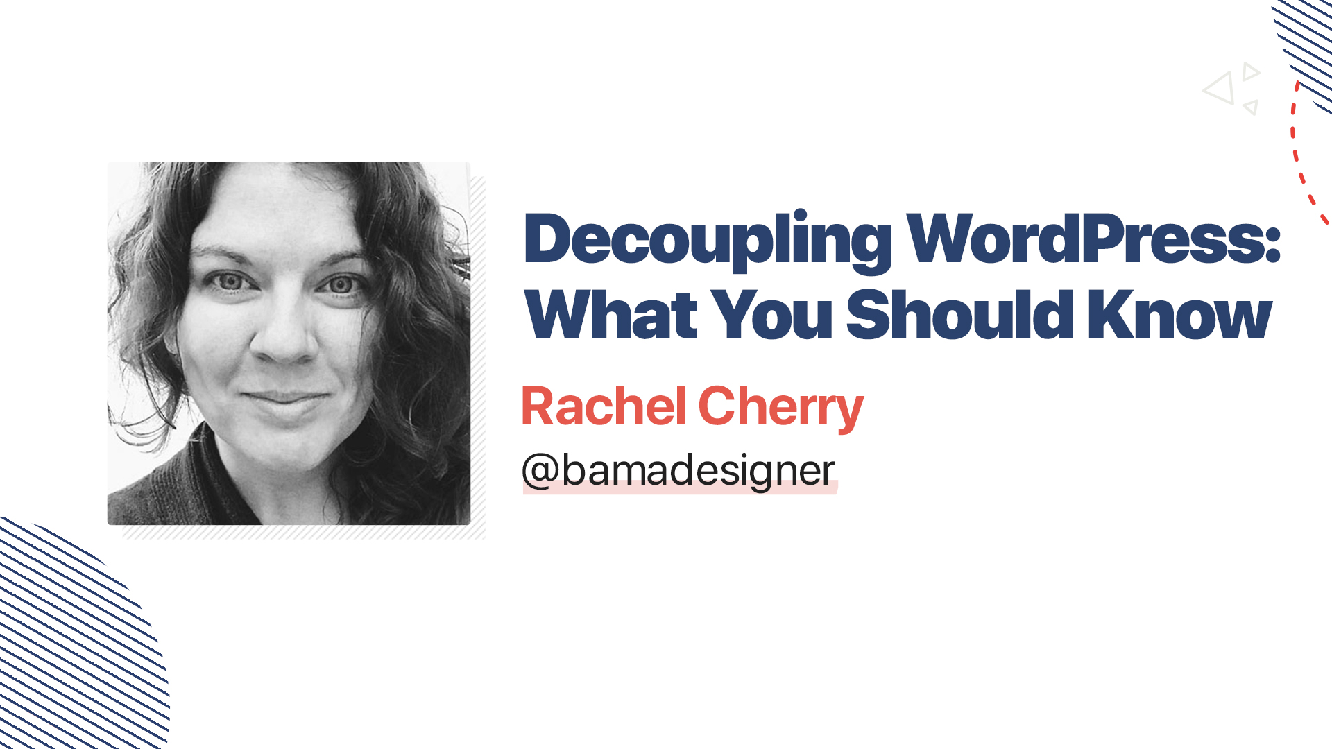 Title slide for: Decoupling WordPress: What You Should Know